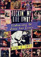 "Jimmy Guterman, ""Rockin' My Life Away: Listening To Jerry Lee Lewis"""