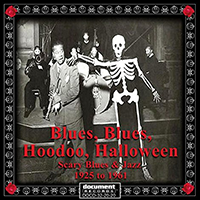Blues, Blues, Hoodoo, Halloween